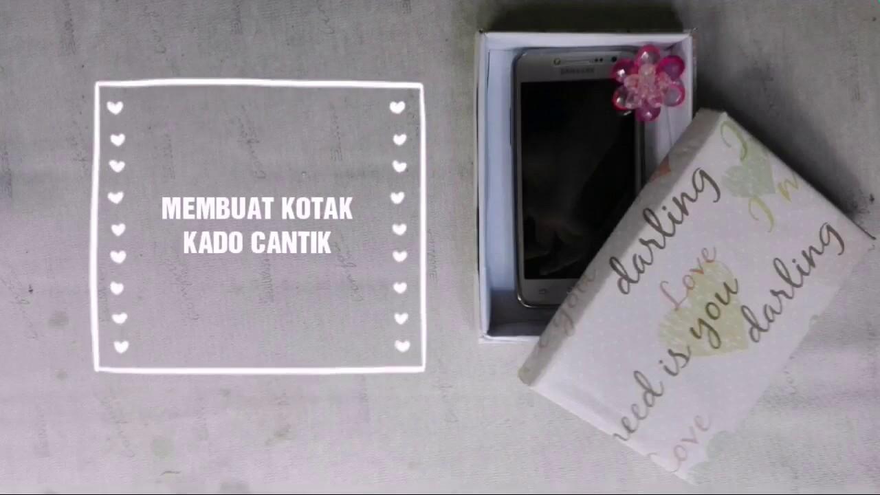 Membuat kotak kado cantik - YouTube ce2948cdd7