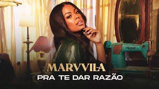 Marvvila - Pra Te Dar Razão (Clipe Oficial)