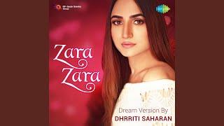 Zara Zara - Dhrriti Saharan