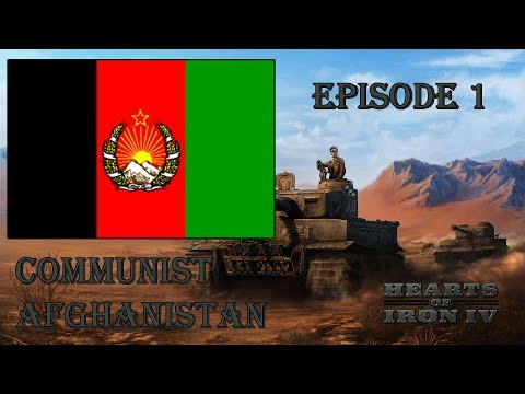 Hearts of Iron IV ~ Middle East Expansion Project ~ Afghanistan Epiosde 1