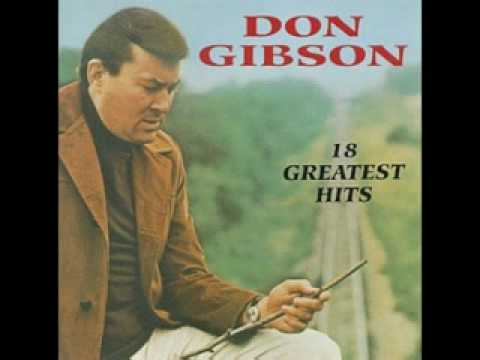 """DON GIBSON - """"I MAY NEVER GET TO HEAVEN"""""""