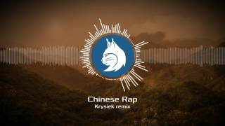 Chinese Rap (Krysiek Remix)