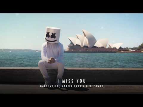 Marshmello, Martin Garrix & DJ Snake   I Miss You New Song 2016