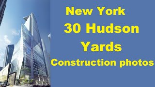 NEW YORK 30 Hudson Yards (383m/1268ft) Year 2015 Construction in photos