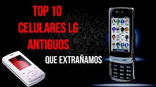 Modelos Antiguos de celulares LG Parte 1