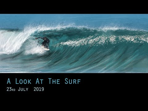 A Look At The Surf - 23rd July 2019 (Cornwall Surf)