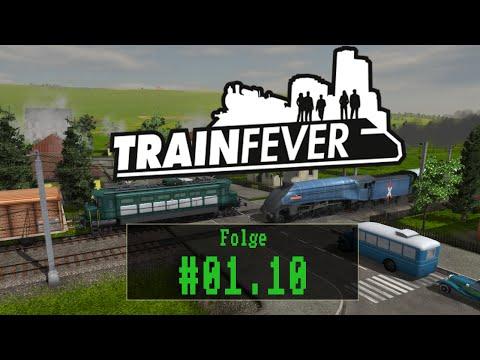 Train Fever - #01.10 - Highspeed [ Let´s Play / Gameplay / Deutsch / German ]