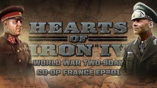 HoI IV - World War Wednesday - Co-Op France - Episode 1