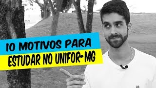 10 MOTIVOS PARA ESTUDAR NO UNIFOR-MG