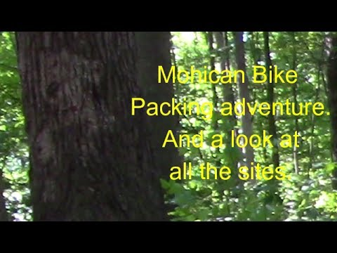 Bike Packing With Lee to  Mohican