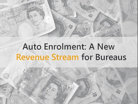 Auto Enrolment - A New Revenue Stream for Payroll Bureaus