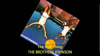 The Brothers Johnson - THE REAL THING