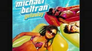 Michael Beltran Getaway Electro Extended Mix