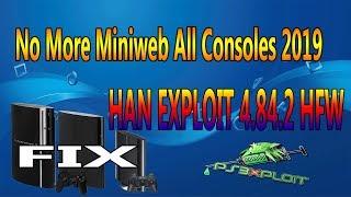 FIX HAN EXPLOIT Install Issue 4.84.2 HFW Fix No More Miniweb All Consoles 2019