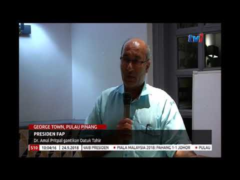 PRESIDEN FAP – DR. AMAR PRITPAL ABDULLAH GANTIKAN DATUK TAHIR [24 SEPT 2018]