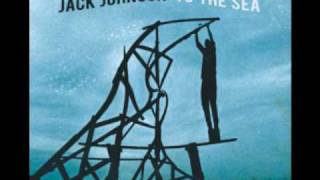 Jack Johnson - At Or With Me - Lyrics