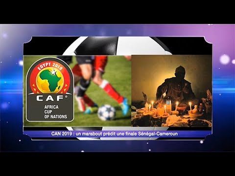 Les News | Can 2019 : Un marabout prédit une finale Sénégal-Cameroun