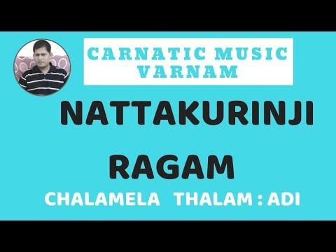 Nattakurinji Varnam _Chalamela (carnatic vocal)  03