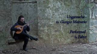 Ungaresca - Giorgio Mainerio - played by Fabyr