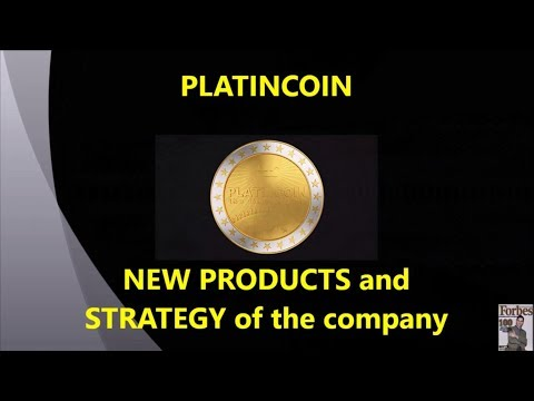 PLATINCOIN. PRESENTATION. NEW PRODUCTS and STRATEGY of the company