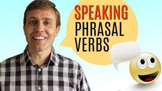 Useful Speaking Phrasal Verbs for Better Communication