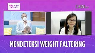 Mendeteksi Weight Faltering
