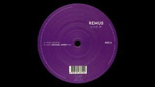 Remus - Ever [SNTPL012]