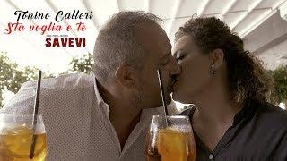 Tonino Calleri - Sta voglia e te (Official Video 2019)