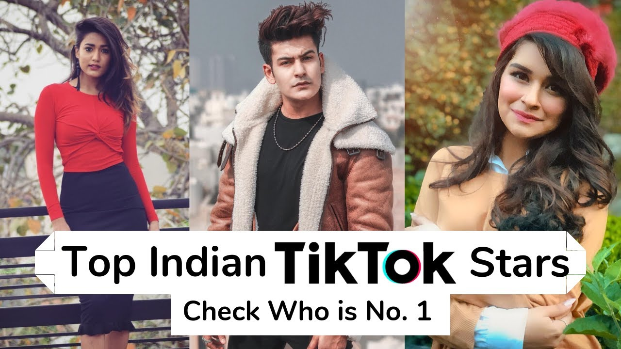 Top Indian TikTok (Musically) Stars and their Stardom 2019 [UPDATED]