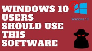 Windows 10 Users Should Use This Software