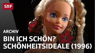 Schönheitsideale (1996) | Gesellschaft | SRF Archiv