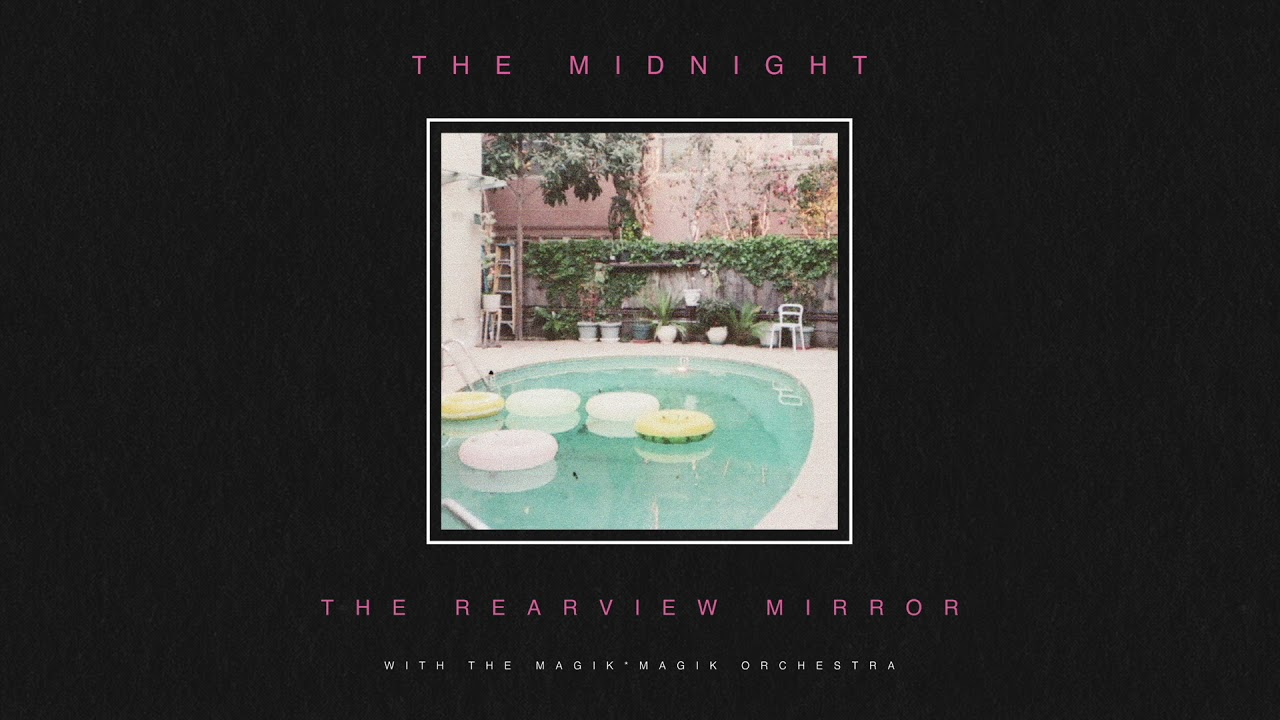The Midnight - Endless Summer (from The Rearview Mirror)