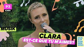 Clara 'Est-ce que tu m'aimes?' (cover) | Musiksommer på P3