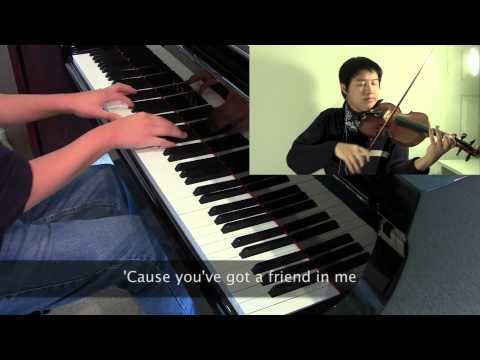 You've Got a Friend in Me (Toy Story theme) [violin, piano]