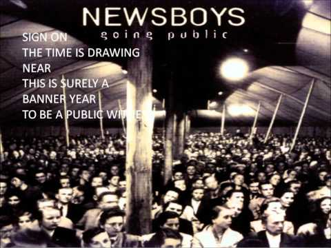 Newsboys - Going Public (Lyrics)