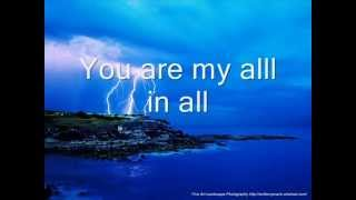 You are My All in All  with lyrics