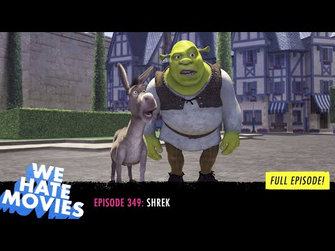 We Hate Movies - Shrek (FULL PODCAST EPISODE) from YouTube · Duration:  1 hour 49 minutes 19 seconds