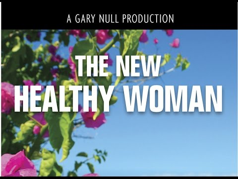 The New Healthy Woman with host Gary Null