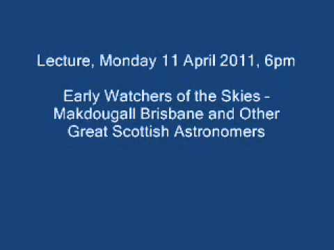 Early Watchers of the Skies -- Makdougall Brisbane and Other Great Scottish Astronomers