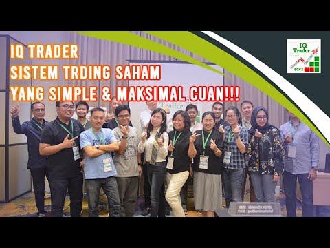iq-trader---sistem-trading-saham-yang-simple-dan-maksimal-cuan!!!
