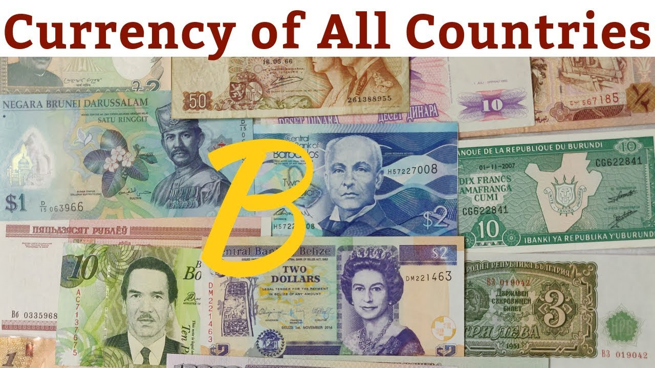 Currency Of All Countries Starting From B My Foreign Collection