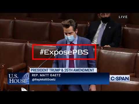 Rep. Matt Gaetz Makes Statement About Veritas #ExposePBS On The House Floor 01-12-21