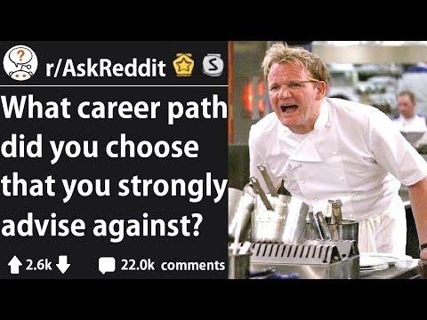 Career Paths You Should NEVER Take (r/AskReddit)