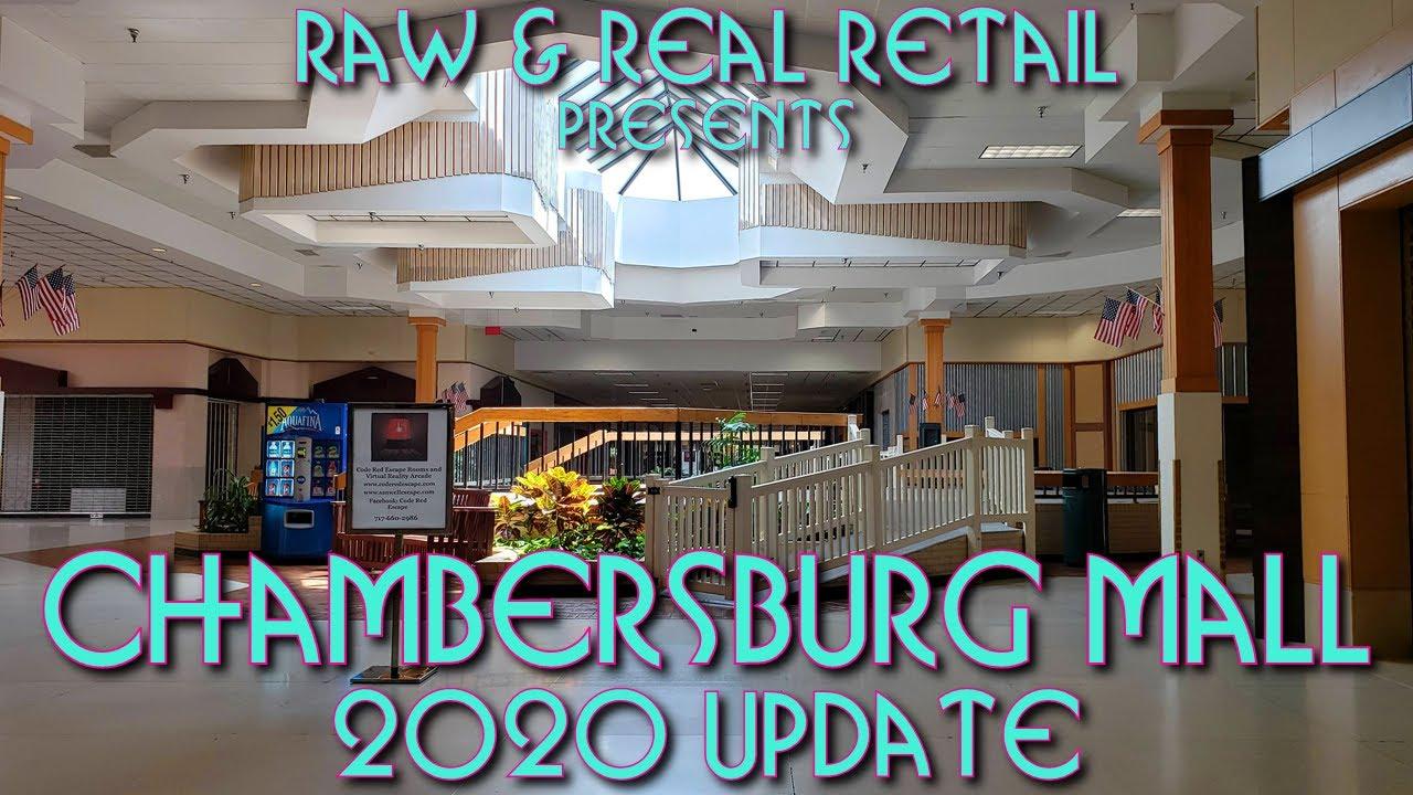 Chambersburg Mall (2020 Update): One Last Gasp? - Raw & Real Retail