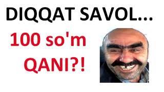 #1 Mantiqiy Savol-Javob / 100 so'm pul qayerga ketdi ?!