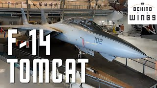 F-14 Tomcat | Behind the Wings