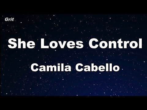 She Loves Control - Camila Cabello Karaoke 【With Guide Melody】 Instrumental