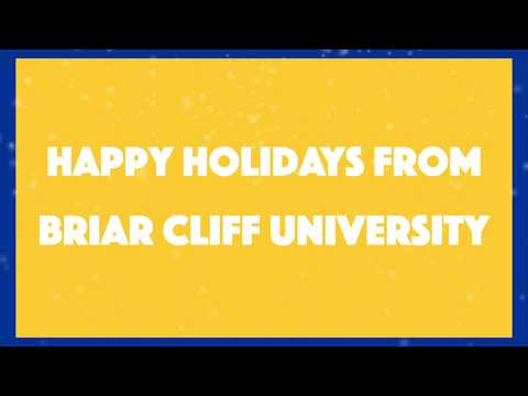 Happy Holidays from Briar Cliff University!