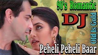 Peheli Peheli Baar    Sirf Tum (1999)   Old Is Gold Song    Hindi Dj Song 2018