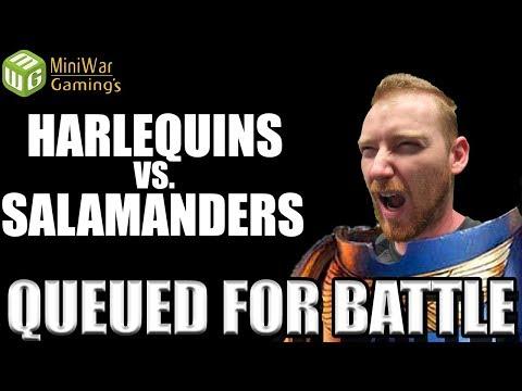 Harlequins vs Salamanders Warhammer 40k 8th Edition - Queued for Battle Ep 7